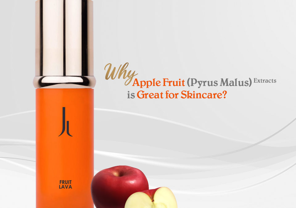 Why Apple Fruit (Pyrus Malus) Extracts is Great for Skincare?